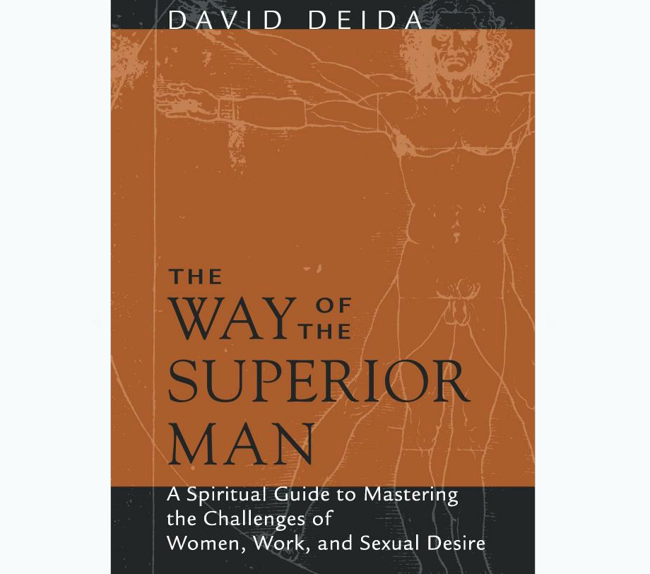 Way of the Superior Man_ David Deida