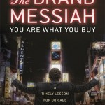 The Brand Messiah