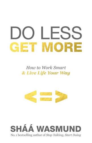 book do less get more shaa wasmund